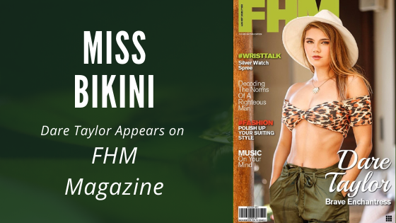 Warner Model, Dare Taylor, On The Cover of FHM Magazine